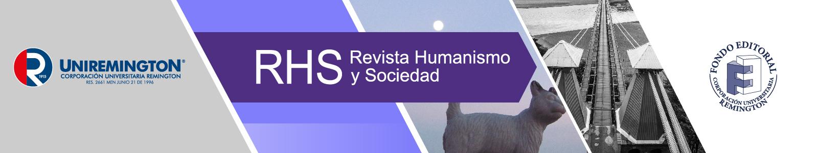 RHS-Revista Humanismo y Sociedad